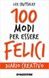 Cover of 100 modi per essere felici