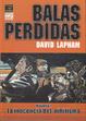 Cover of Balas perdidas #1 (de 4)