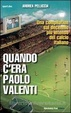 Cover of Quando c'era Paolo Valenti