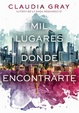 Cover of Mil lugares donde encontrarte