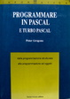 Cover of Programmare in Pascal e Turbo Pascal