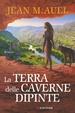Cover of La terra delle caverne dipinte