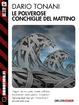 Cover of Le polverose conchiglie del mattino