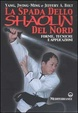 Cover of La spada dello Shaolin del Nord