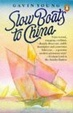 Cover of Slow Boats to China