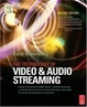 Cover of The Technology of Video and Audio Streaming, Second Edition