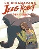 Cover of Lo chiamavano Jeeg Robot