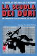 Cover of La scuola dei duri