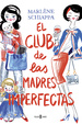 Cover of El club de las madres imperfectas