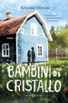 Cover of Bambini di cristallo