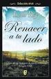 Cover of Renacer a tu lado