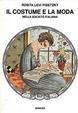 Cover of Il costume e la moda nella società italiana