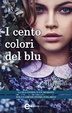 Cover of I cento colori del blu