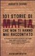 Cover of 101 storie di mafia che non ti hanno mai raccontato