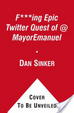 Cover of The F***ing Epic Twitter Quest of @MayorEmanuel