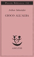 Cover of Gioco all'alba