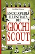 Cover of Enciclopedia illustrata dei Giochi Scout