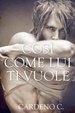 Cover of Così come lui ti vuole