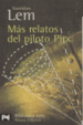 Cover of Más relatos del piloto Pirx