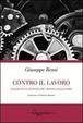 Cover of Contro il lavoro