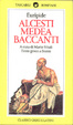 Cover of Alcesti­ Medea­ Baccanti