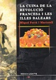 Cover of La cuina de la Revolució Francesa i les illes Balears