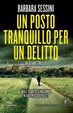 Cover of Un posto tranquillo per un delitto