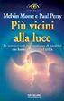 Cover of Più vicini alla luce
