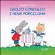 Cover of Giulio Coniglio e Nina Porcellina