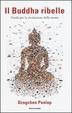 Cover of Il Buddha ribelle