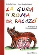 Cover of La guida di Roma per ragazzi