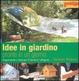 Cover of Idee in giardino pronte in un giorno