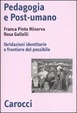 Cover of Pedagogia e post-umano