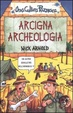 Cover of Arcigna archeologia