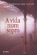 Cover of A Vida Num Sopro