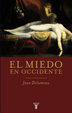 Cover of El miedo en Occidente