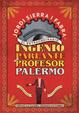 Cover of El extraordinario ingenio parlante del Profesor Palermo