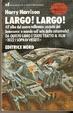 Cover of Largo! Largo!