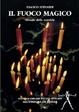 Cover of Il fuoco magico