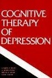 Cover of Cognitive Therapy of Depression