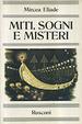 Cover of Miti, sogni e misteri