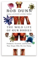 Cover of The Wild Life of Our Bodies
