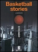 Cover of Basketball stories