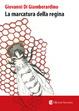 Cover of La marcatura della regina
