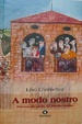 Cover of A modo nostro. Processo alle parole del dialetto triestino