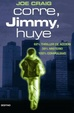 Cover of Corre, Jimmy, huye