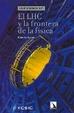 Cover of LHC Y LA FRONTERA DE LA FISICA, EL