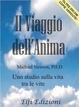 Cover of Il viaggio dell'anima. Uno studio sulla vita tra le vite