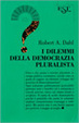 Cover of I dilemmi della democrazia pluralista