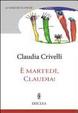 Cover of È martedì Claudia. Finestre settimanli sulla vita di famiglia